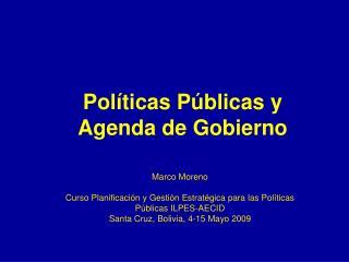 Pol�ticas P�blicas y Agenda de Gobierno