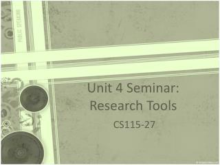 Unit 4 Seminar: Research Tools