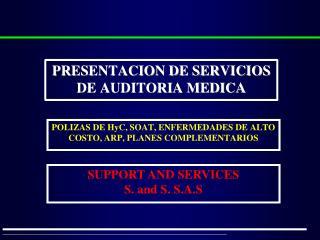 POLIZAS DE HyC, SOAT, ENFERMEDADES DE ALTO COSTO, ARP, PLANES COMPLEMENTARIOS