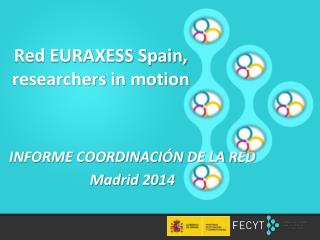 Red EURAXESS Spain,  researchers  in  motion