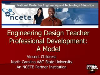 Engineering Design Teacher Professional Development: A Model