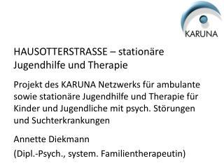 HAUSOTTERSTRASSE –  stationäre  Jugendhilfe und Therapie