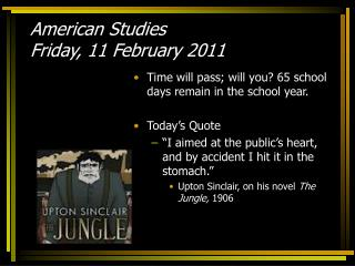 American Studies Friday, 11 February 2011