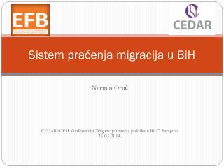 Sistem pra?enja migracija u BiH