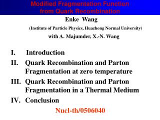 Modified Fragmentation Function   from Quark Recombination