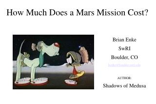 How Much Does a Mars Mission Cost?