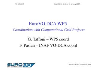 EuroVO DCA WP5 Coordination with Computational Grid Projects