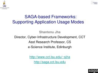 SAGA-based Frameworks:  Supporting Application Usage Modes
