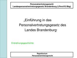"""""""Einführung in das          Personalvertretungsgesetz des"""