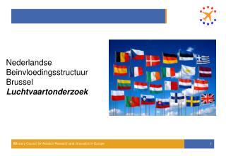 Nederlandse  Beinvloedingsstructuur  Brussel Luchtvaartonderzoek