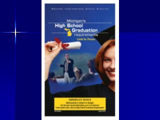 Michigan s High School  Graduation Requirements
