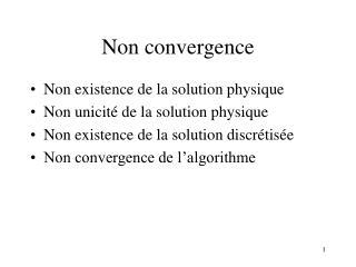 Non convergence