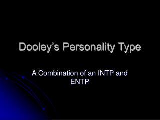 Dooley's Personality Type