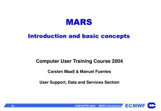 MARS Introduction and basic concepts