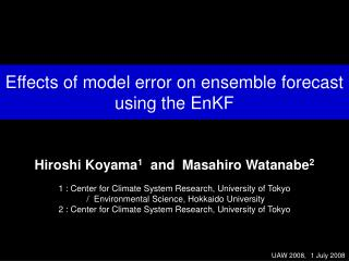 Effects of model error on ensemble forecast using the EnKF