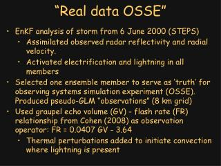"""Real data OSSE"""