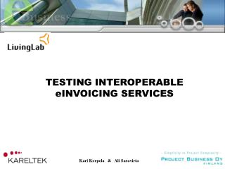TESTING INTEROPERABLE eINVOICING SERVICES
