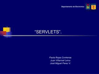 """""""SERVLETS""""."""