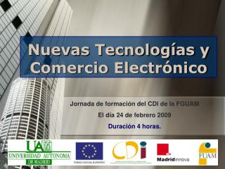 Nuevas Tecnologías y Comercio Electrónico