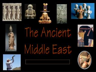 The Ancient Middle East
