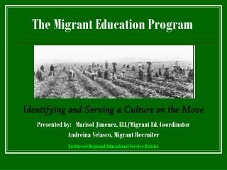The Migrant Education Program