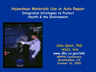 Hazardous Materials Use in Auto Repair  Integrated Strategies to Protect  Health  the Environment