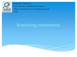 Branching statements