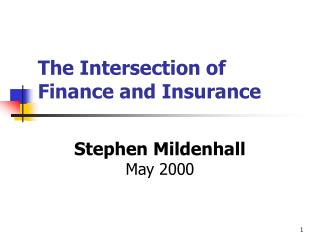 The Intersection of Finance and Insurance