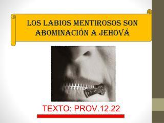 TEXTO: PROV.12.22 .