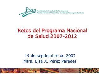 Retos del Programa Nacional de Salud 2007-2012
