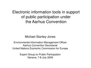 Electronic information tools in support  of public participation under  the Aarhus Convention