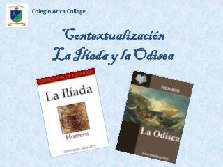 Contextualización La Ilíada y la Odisea