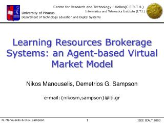 Learning Resources Brokerage Systems: an Agent-based Virtual Market Model
