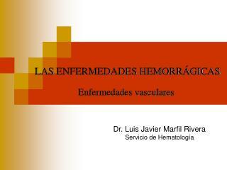 LAS ENFERMEDADES HEMORR�GICAS
