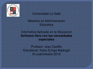 Universidad La Salle Maestr í a en Administraci ó n Educativa
