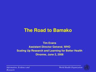 The Road to Bamako