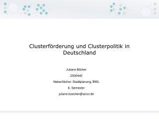 Clusterf�rderung und Clusterpolitik in Deutschland