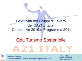 Enzo Finocchiaro Coordinatore GdL  Turismo Sostenibile Agenda 21 ITALIA