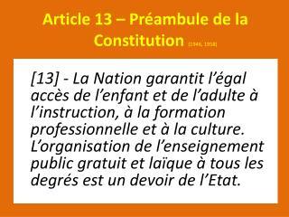 Article 13 – Préambule de la        Constitution  (1946, 1958)