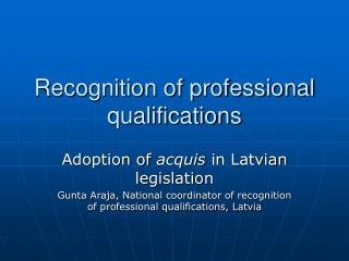 Recognition of professional qualifications