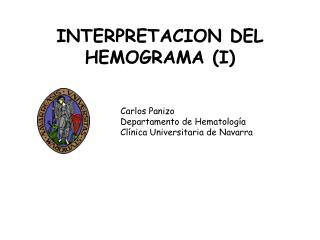 INTERPRETACION DEL HEMOGRAMA (I)