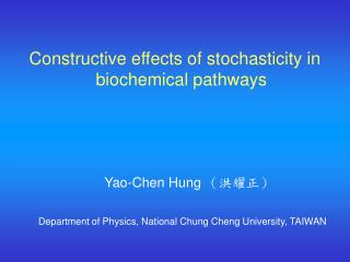 Constructive effects of stochasticity in biochemical pathways