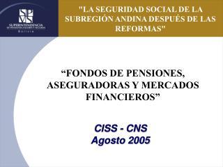 CISS - CNS Agosto 2005
