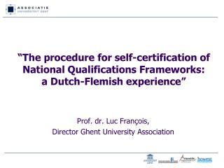 Prof. dr. Luc François, Director Ghent University Association