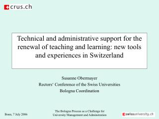 Susanne Obermayer Rectors' Conference of the Swiss Universities Bologna Coordination