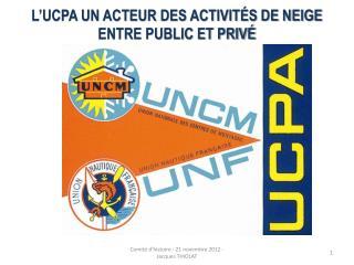 L'UCPA un acteur des activités de neige entre public et privé