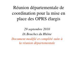 Réunion départementale de coordination pour la mise en place des OPRS élargis