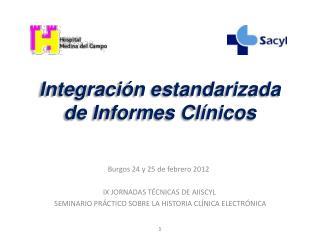 Integración estandarizada de Informes Clínicos