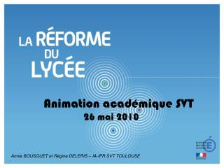 Animation académique SVT                 26 mai 2010