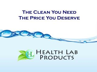 The Clean You Need The Price You Deserve